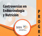 Controversias en Endocrinología y Nutrición